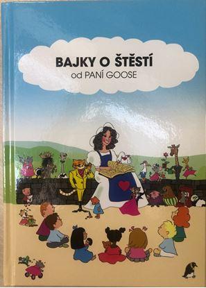 Obrázek Kniha Bajky o štěstí - od paní Goose